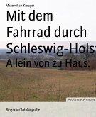 Mit dem Fahrrad durch Schleswig-Holstein (eBook, ePUB)