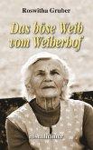 Das böse Weib vom Weiherhof (eBook, ePUB)