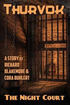 The Night Court (Thurvok, #7) (eBook, ePUB) - Buhlert, Cora; Blakemore, Richard