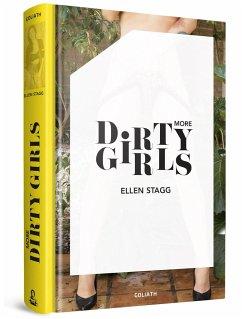 More Dirty Girls - Stagg, Ellen