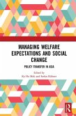 Managing Welfare Expectations and Social Change (eBook, ePUB)