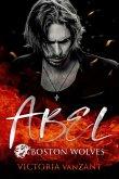 Boston Wolves - Abel (eBook, ePUB)