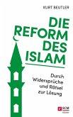 Die Reform des Islam (eBook, ePUB)