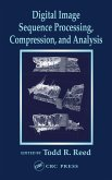 Digital Image Sequence Processing, Compression, and Analysis (eBook, ePUB)