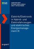 Elektrik/Elektronik in Hybrid- und Elektrofahrzeugen und elektrisches Energiemanagement IX (eBook, PDF)
