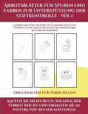 Drucksachen für Vorschulen (Arbeitsblätter für Spuren und Farben zur Unterstützung der Stiftkontrolle - Vol 1): Dieses Buch enthält 50 extra große Bil