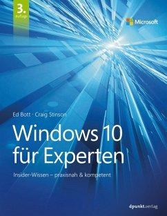 Windows 10 für Experten (eBook, ePUB) - Bott, Ed; Stinson, Craig