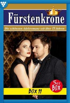 Fürstenkrone Box 11 - Adelsroman (eBook, ePUB) - Orloff, Wera; Stein, Gabriela; Martens, Laura; Rauenstein, Regina; Kampen, Jutta von