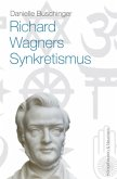 Richard Wagners Sykretismus