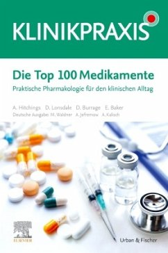 Die Top 100 Medikamente - Waldner, Maximilian; Jefremow, André; Kalisch, Alexander