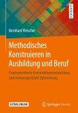 Methodisches Konstruieren in Ausbildung und Beruf