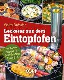 Leckeres aus dem Eintopfofen - Die besten Rezepte für Gulaschkanone, Kessel & Co. (eBook, ePUB)