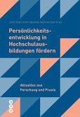 Persönlichkeitsentwicklung in Hochschulausbildungen fördern (E-Book) (eBook, ePUB)