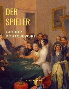 Der Spieler - Dostojewski, Fjodor