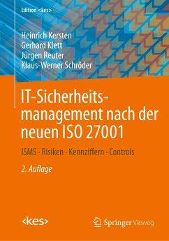 IT-Sicherheitsmanagement nach der neuen ISO 27001 - Kersten, Heinrich; Klett, Gerhard; Reuter, Jürgen; Schröder, Klaus-Werner