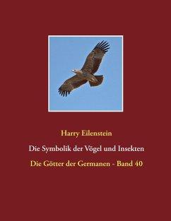 Die Symbolik der Vögel und Insekten (eBook, ePUB)