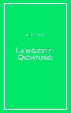 Langzeitdichtung (eBook, ePUB) - Baltruschat, Rebekka