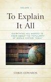 To Explain It All (eBook, ePUB)