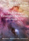 Der Weg Erzengel Michaels 7-9
