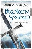 Broken Sword - Das zerbrochene Schwert (eBook, ePUB)