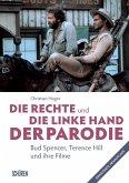 Die rechte und die linke Hand der Parodie - Bud Spencer, Terence Hill und ihre Filme (eBook, PDF)