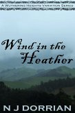 Wind in the Heather (A Wuthering Heights Variation, #4) (eBook, ePUB)