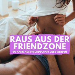 Raus aus der Friendzone (MP3-Download) - Höper, Florian