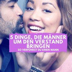 5 Dinge, die Männer um den Verstand bringen (MP3-Download) - Höper, Florian