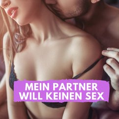 Mein Partner will keinen Sex (MP3-Download) - Höper, Florian