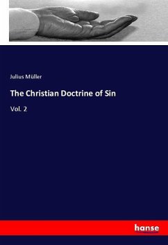 The Christian Doctrine of Sin - Müller, Julius