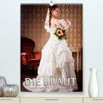 Die Braut - ein erotischer Fotokalender(Premium, hochwertiger DIN A2 Wandkalender 2020, Kunstdruck in Hochglanz)