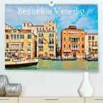 Besuch in Venedig(Premium, hochwertiger DIN A2 Wandkalender 2020, Kunstdruck in Hochglanz)