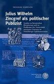 Julius Wilhelm Zincgref als politischer Publizist