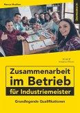 Zusammenarbeit im Betrieb für Industriemeister Übungsbuch