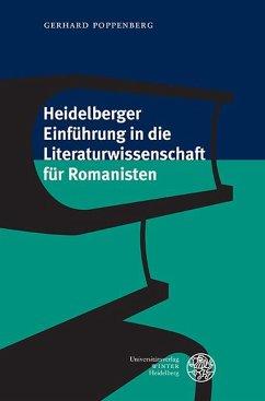 Heidelberger Einführung in die Literaturwissenschaft für Romanisten - Poppenberg, Gerhard