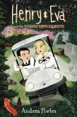 Henry & Eva and the Famous People Ghosts (eBook, ePUB)
