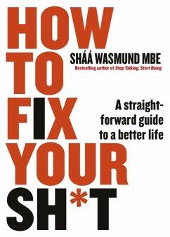 How to Fix Your Sh*t - Wasmund, Sháá