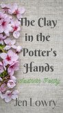 The Clay in the Potter's Hands: Southern Poetry (eBook, ePUB)