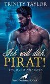 Ich will dich, Pirat! Erotisches Abenteuer (eBook, ePUB)