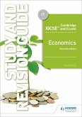 Cambridge IGCSE and O Level Economics Study and Revision Guide 2nd edition (eBook, ePUB)
