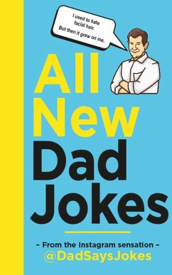 All New Dad Jokes (eBook, ePUB) - Jokes, Dad Says
