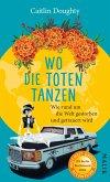 Wo die Toten tanzen (eBook, ePUB)