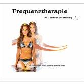 Frequenztherapie im Zentrum der Heilung 1 (MP3-Download)