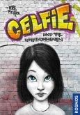 Celfie und die Unvollkommenen (Mängelexemplar)