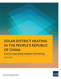 Solar District Heating in the People's Republic of China (eBook, ePUB)