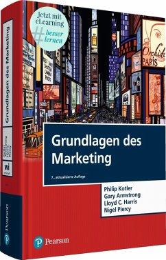 Grundlagen des Marketing (eBook, PDF) - Armstrong, Gary; Harris, Lloyd C.; Kotler, Philip; Piercy, Nigel