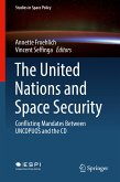 The United Nations and Space Security (eBook, PDF)