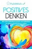 Positive Gedanken (eBook, ePUB)