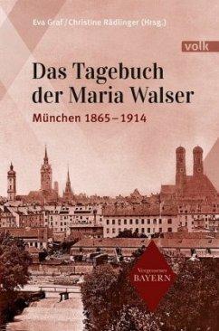Das Tagebuch der Maria Walser - Walser, Maria