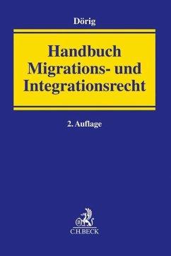 Handbuch Migrations- und Integrationsrecht